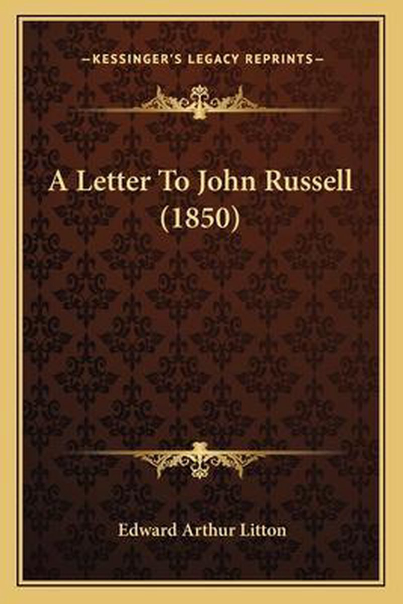 A Letter to John Russell (1850)