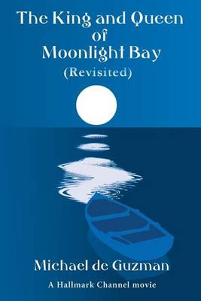 The King and Queen of Moonlight Bay (Revisited)