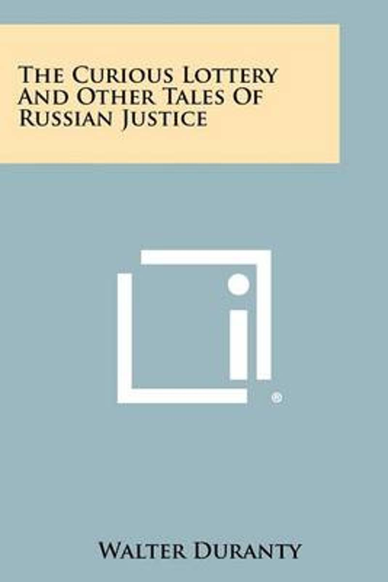 The Curious Lottery and Other Tales of Russian Justice