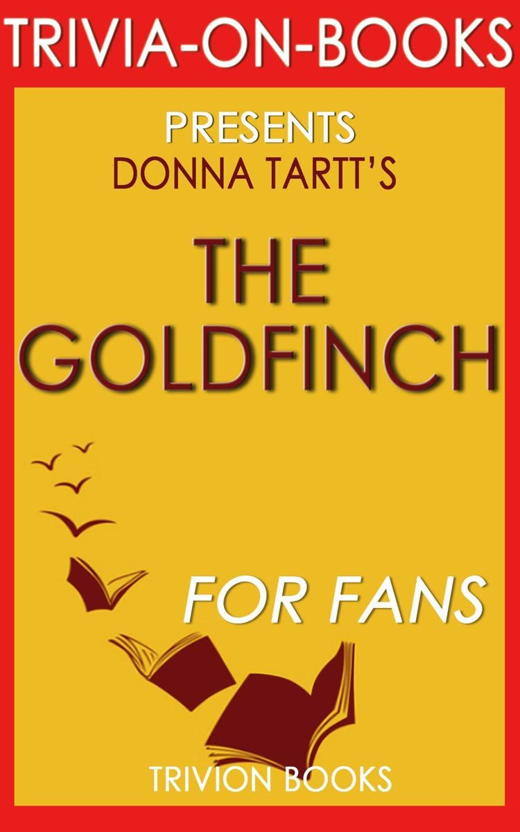 The Goldfinch by Donna Tartt (Trivia-on-Books)