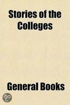 Stories of the Colleges