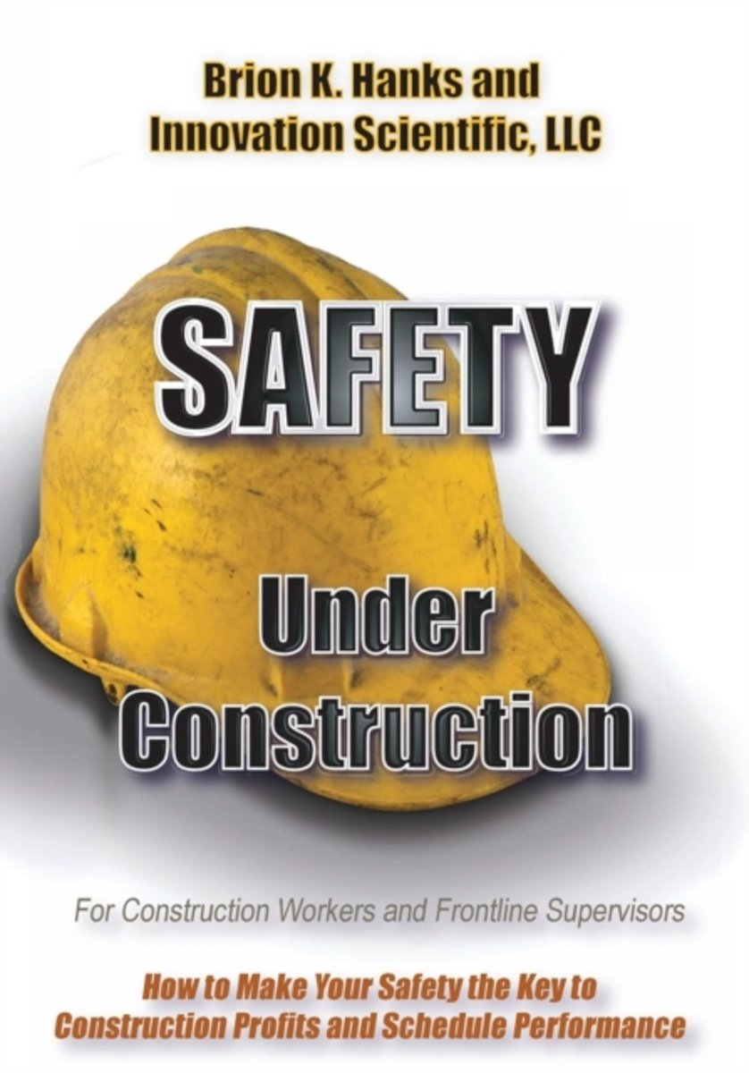 Safety Under Construction