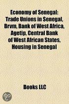 Economy Of Senegal: Agriculture In Senegal, Banks Of Senegal, Companies Of Senegal, Energy In Senegal, Tourism In Senegal