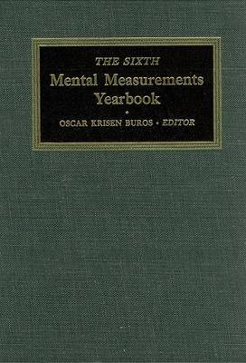 The Sixth Mental Measurements Yearbook