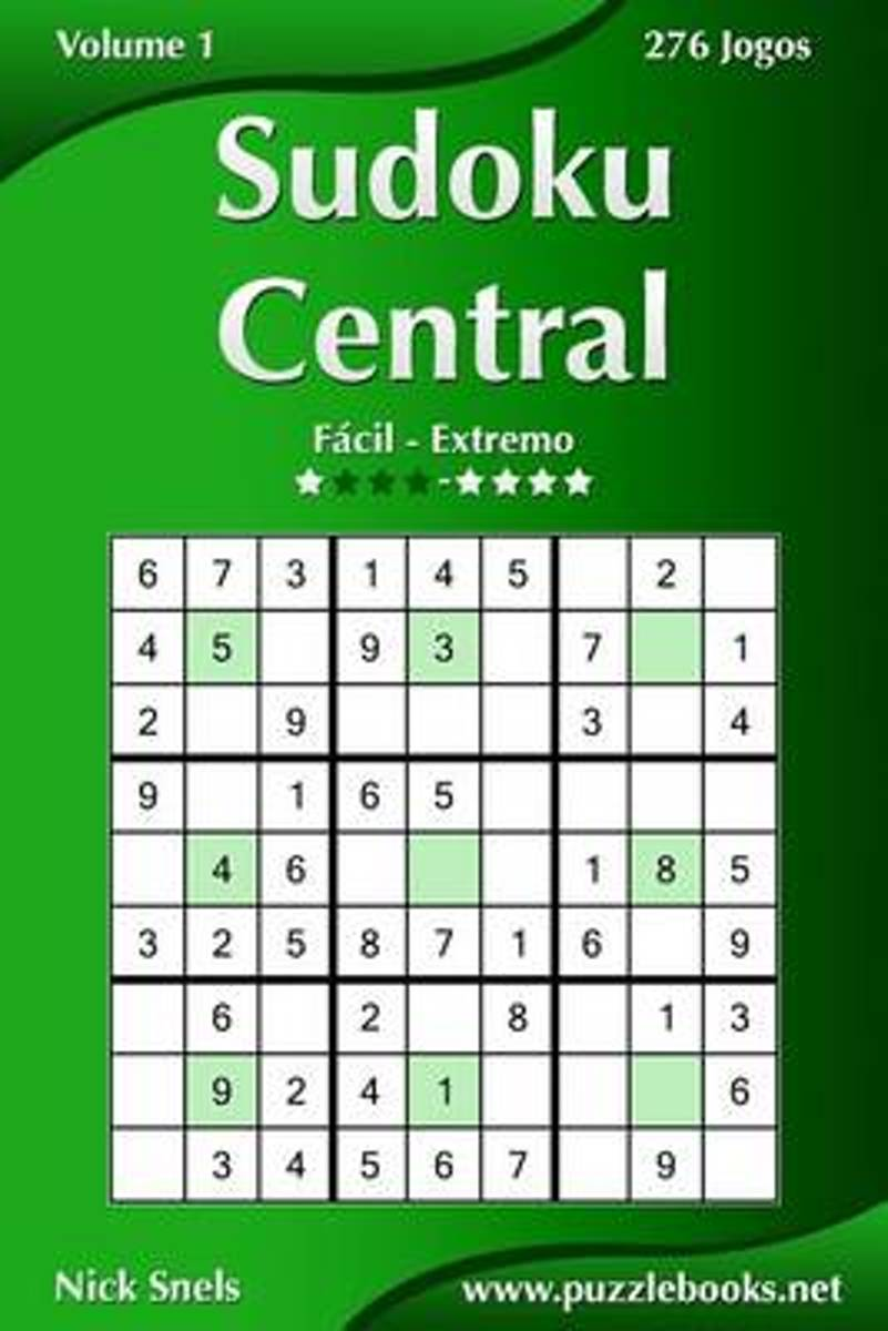 Sudoku Central - Facil Ao Extremo - Volume 1 - 276 Jogos