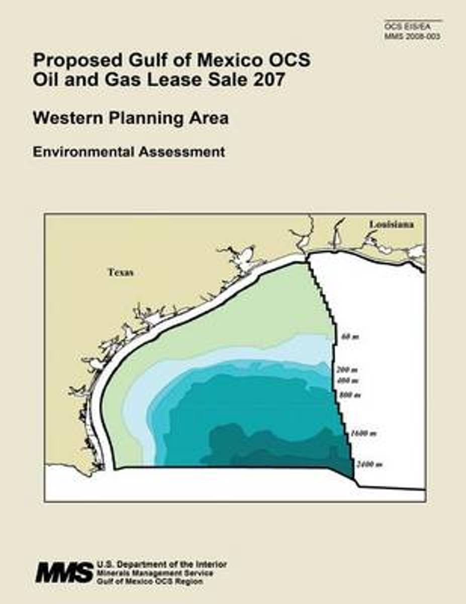 Proposed Gulf of Mexico Ocs Oil and Gas Lease Sale 207