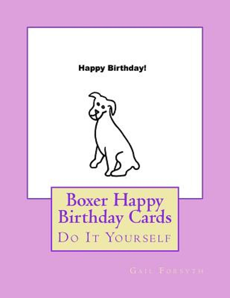 Boxer Happy Birthday Cards