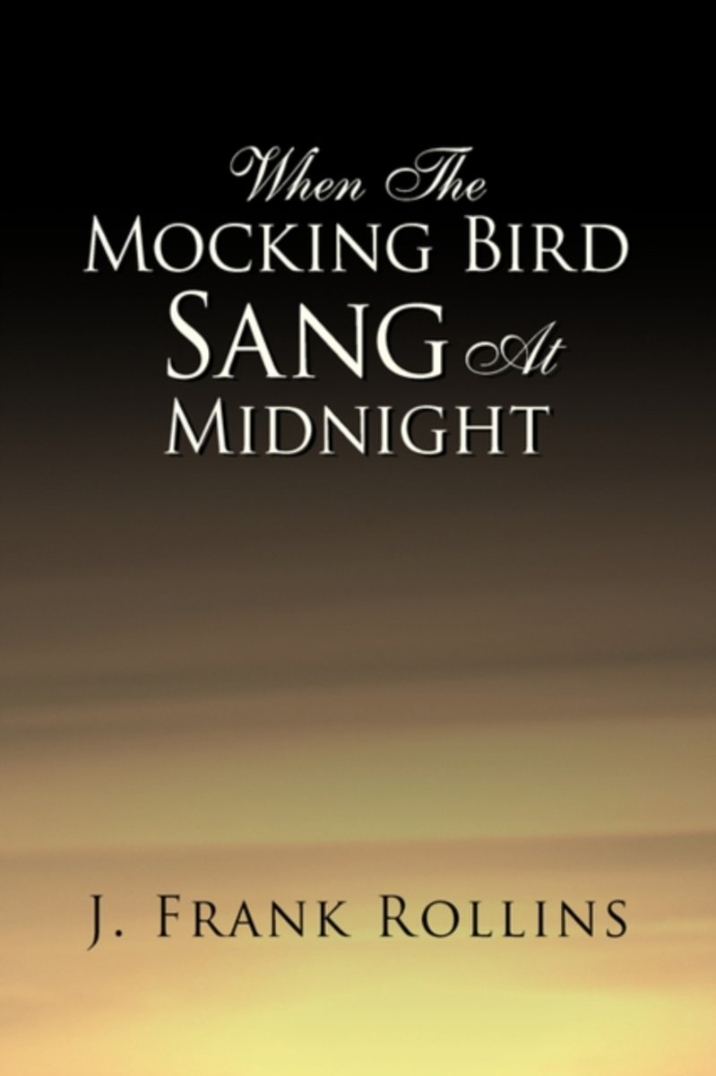 When The Mocking Bird Sang At Midnight