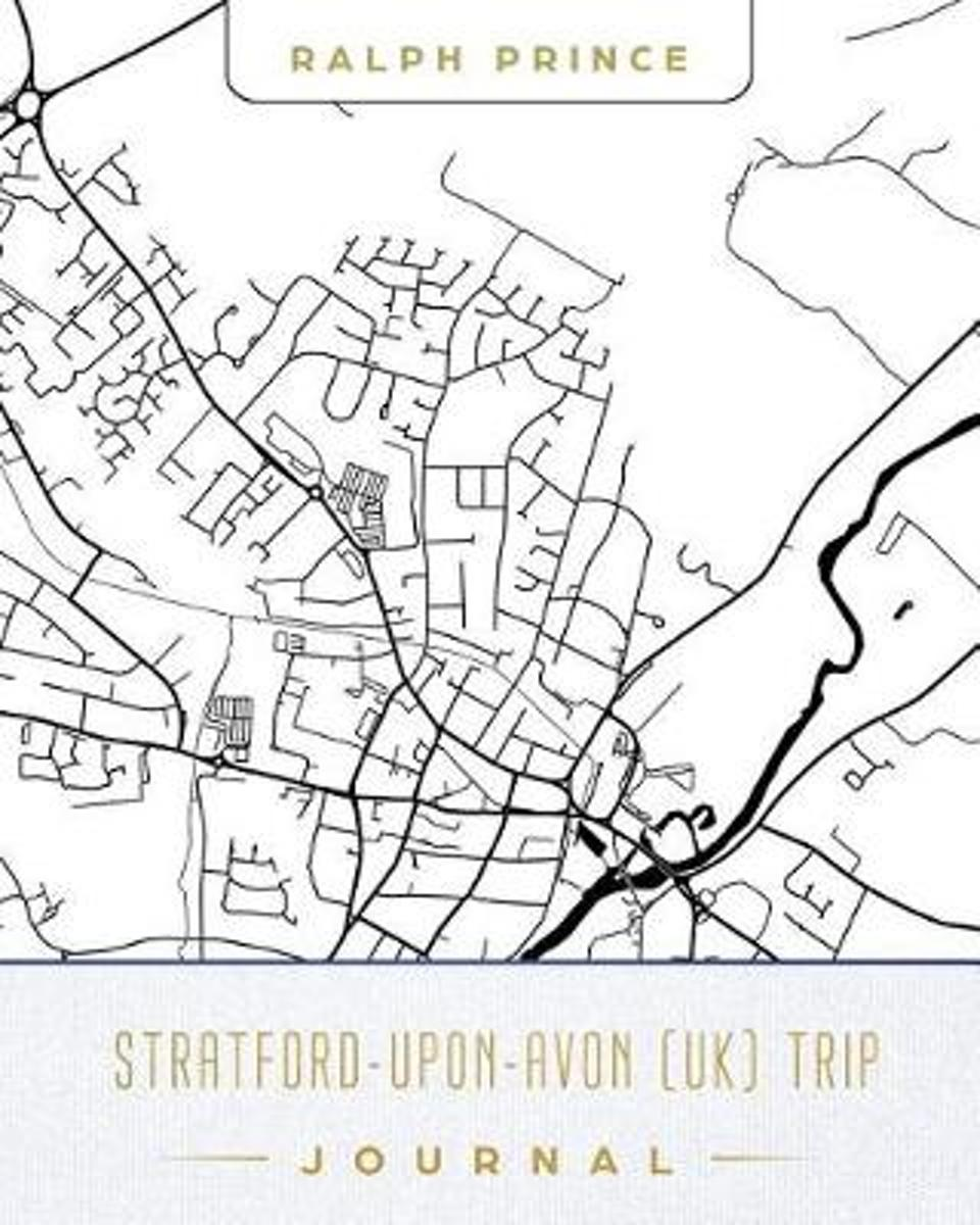 Stratford-Upon-Avon (Uk) Trip Journal