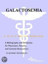 Galactosemia - a Bibliography and Dictionary for Physicians, Patients, and Genome Researchers