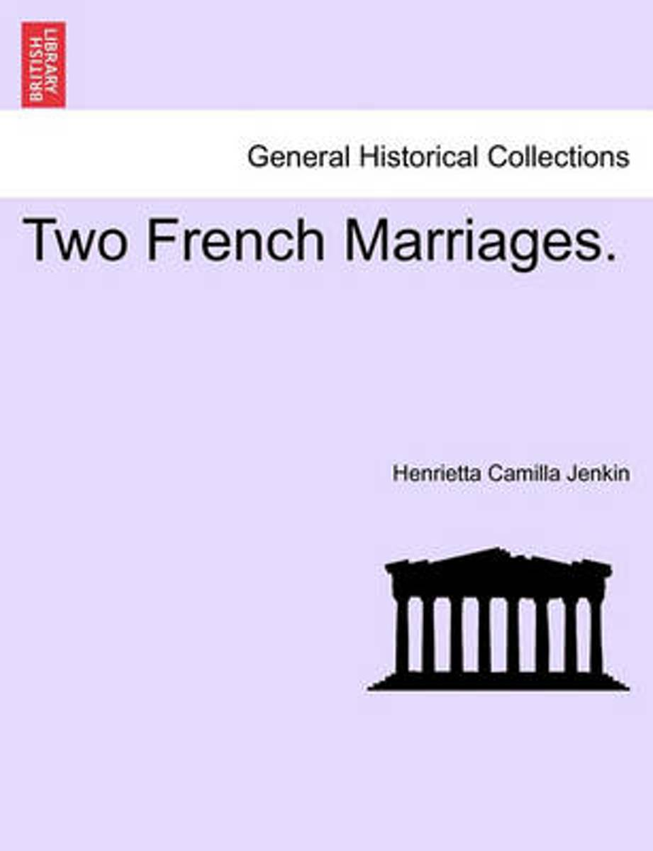 Two French Marriages.