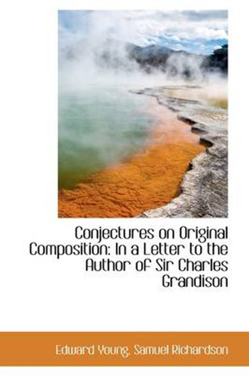 Conjectures on Original Composition