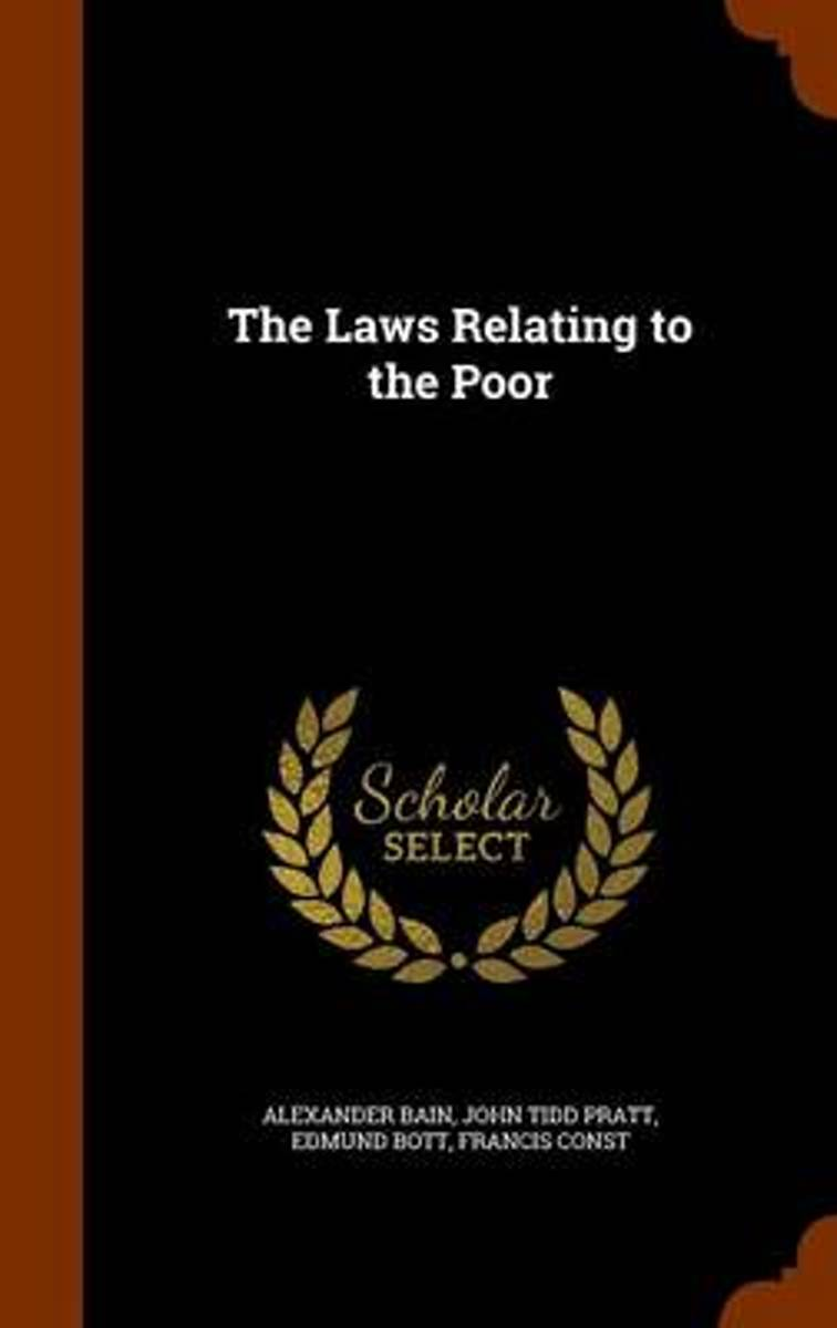 The Laws Relating to the Poor
