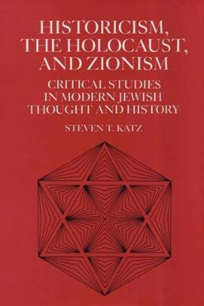 Historicism, the Holocaust, and Zionism