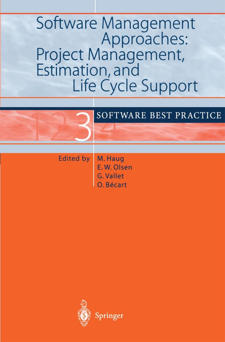 Software Management Approaches: Project Management, Estimation, and Life Cycle Support