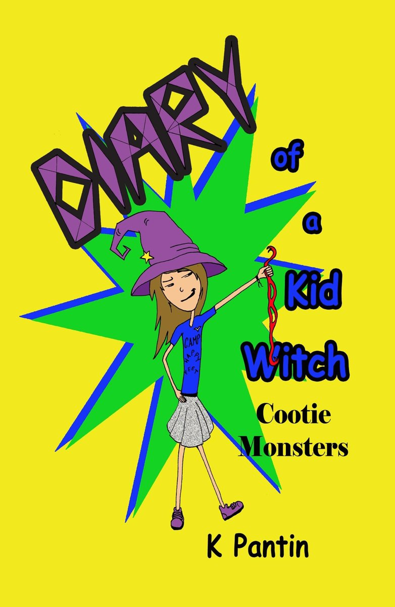 Diary of a Kid Witch: Cootie Monsters