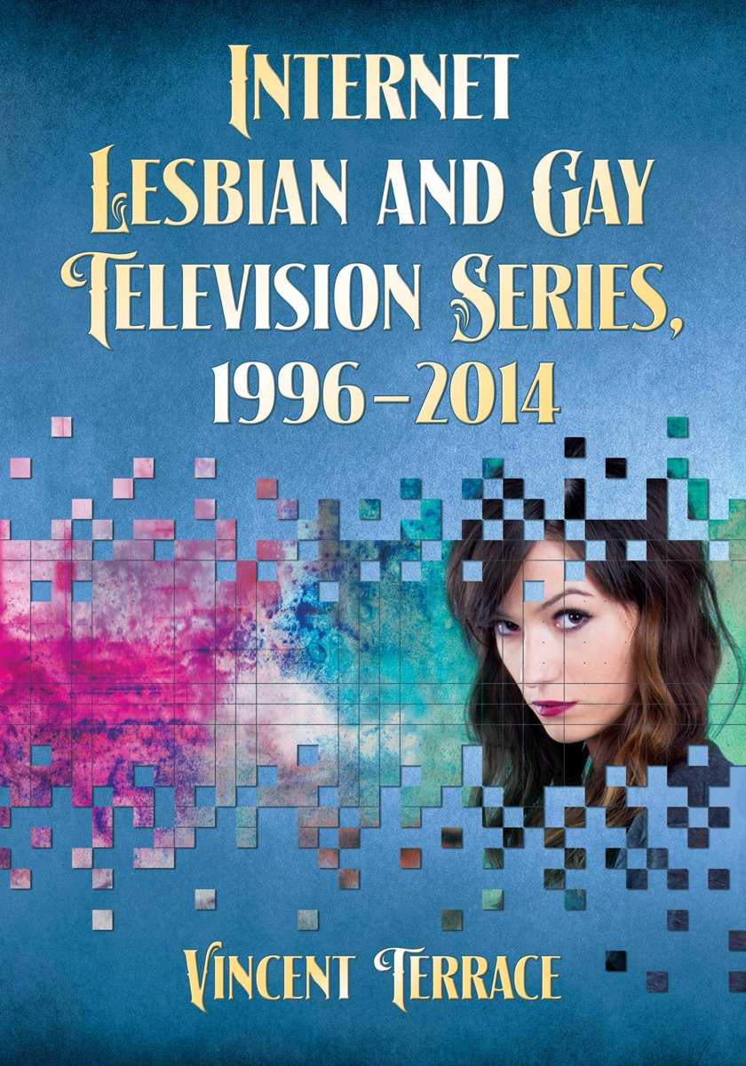 Internet Lesbian and Gay Television Series, 1996–2014