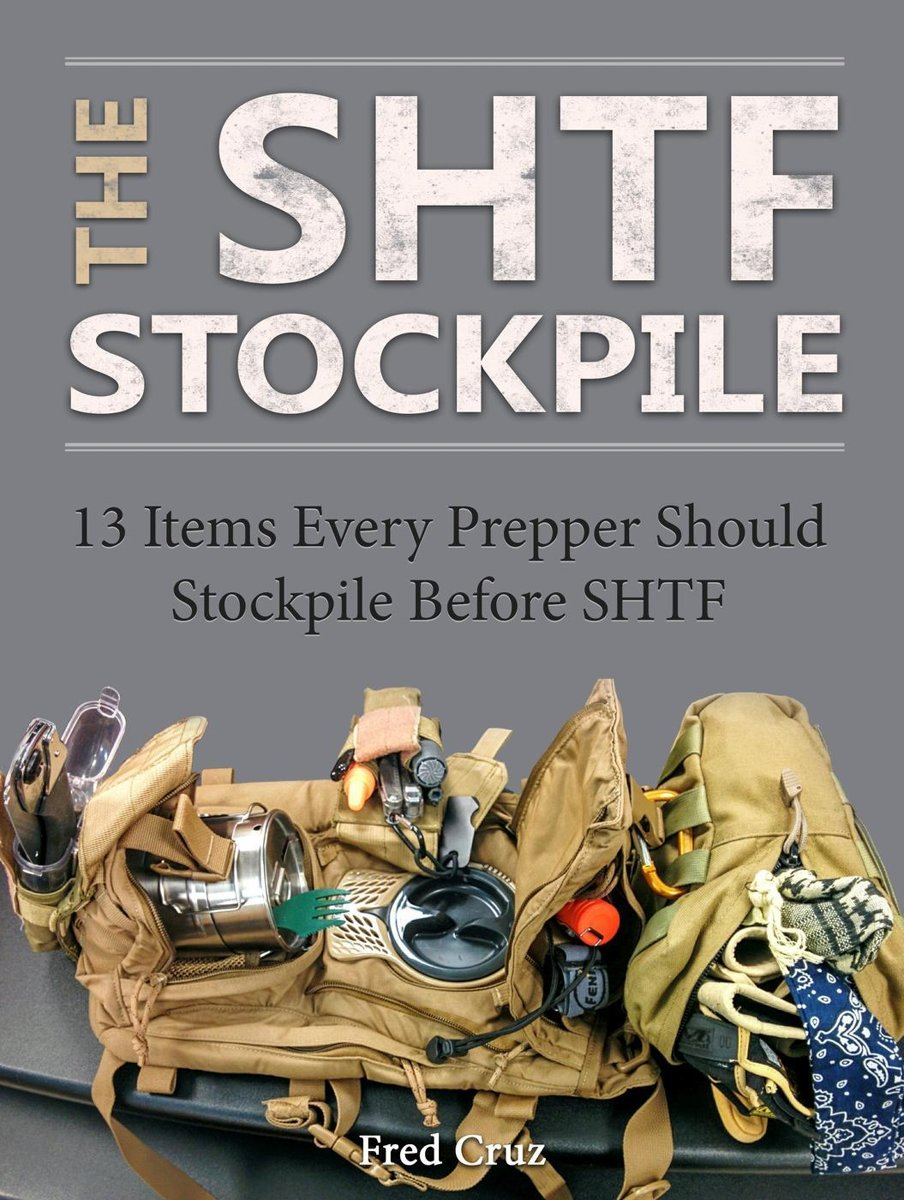 The Shtf Stockpile: 13 Items Every Prepper Should Stockpile Before Shtf
