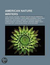 American Nature Writers: Carl Sagan, Rachel Carson, Ralph Waldo Emerson, Henry David Thoreau, John James Audubon, Osha Gray Davidson, John Muir