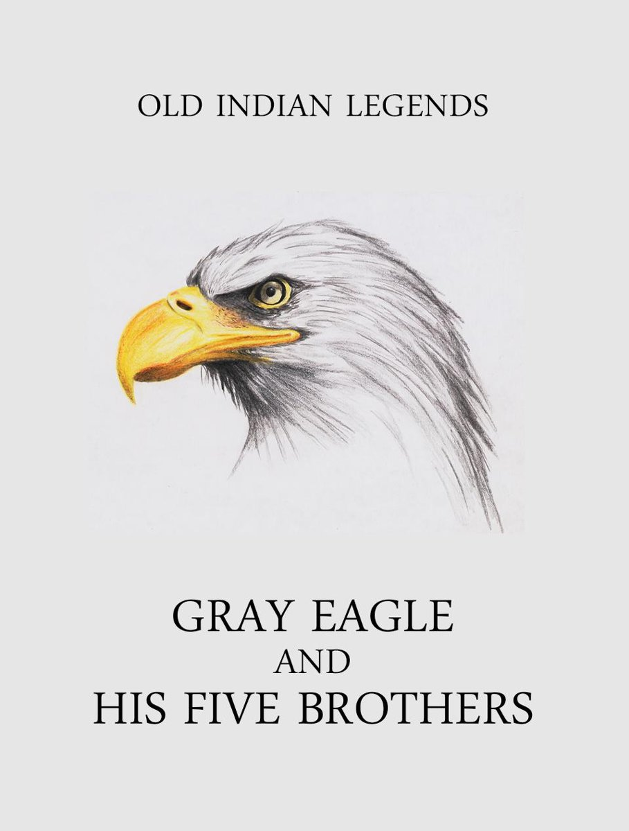 Gray Eagle and his Five Brothers