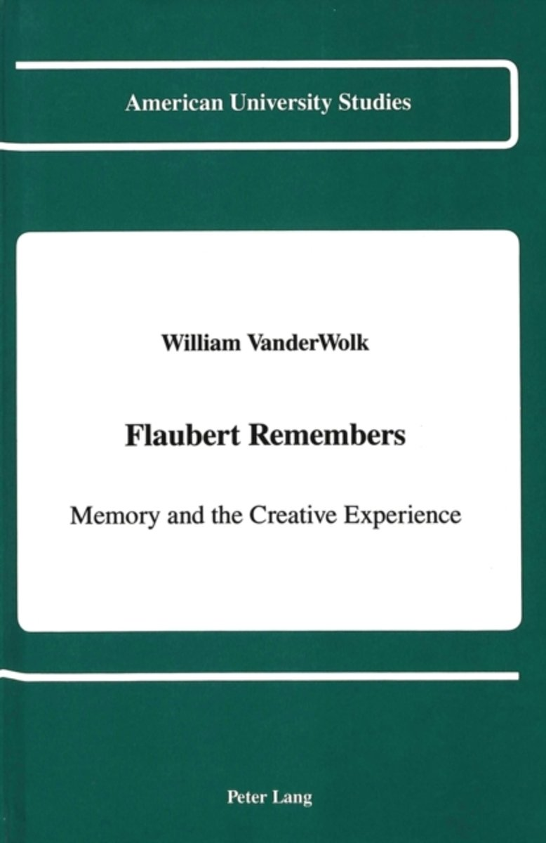 Flaubert Remembers