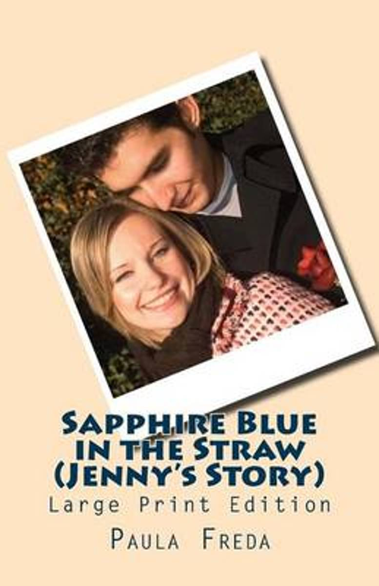Sapphire Blue in the Straw (Jenny's Story)