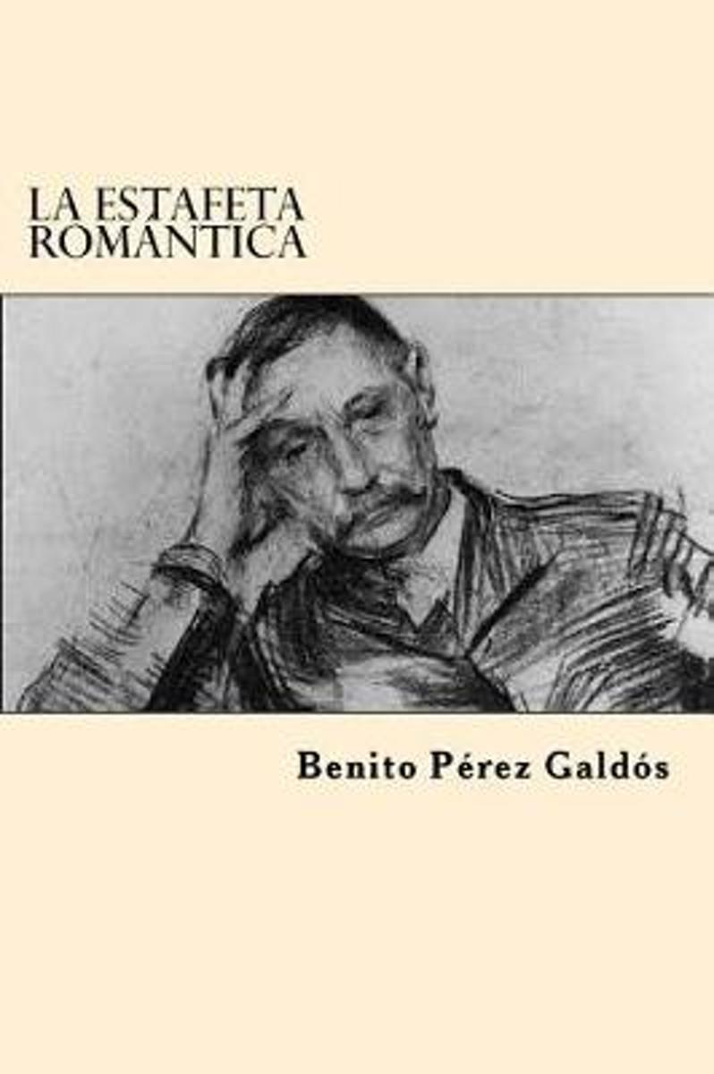 La Estafeta Romantica (Spanish Edition)