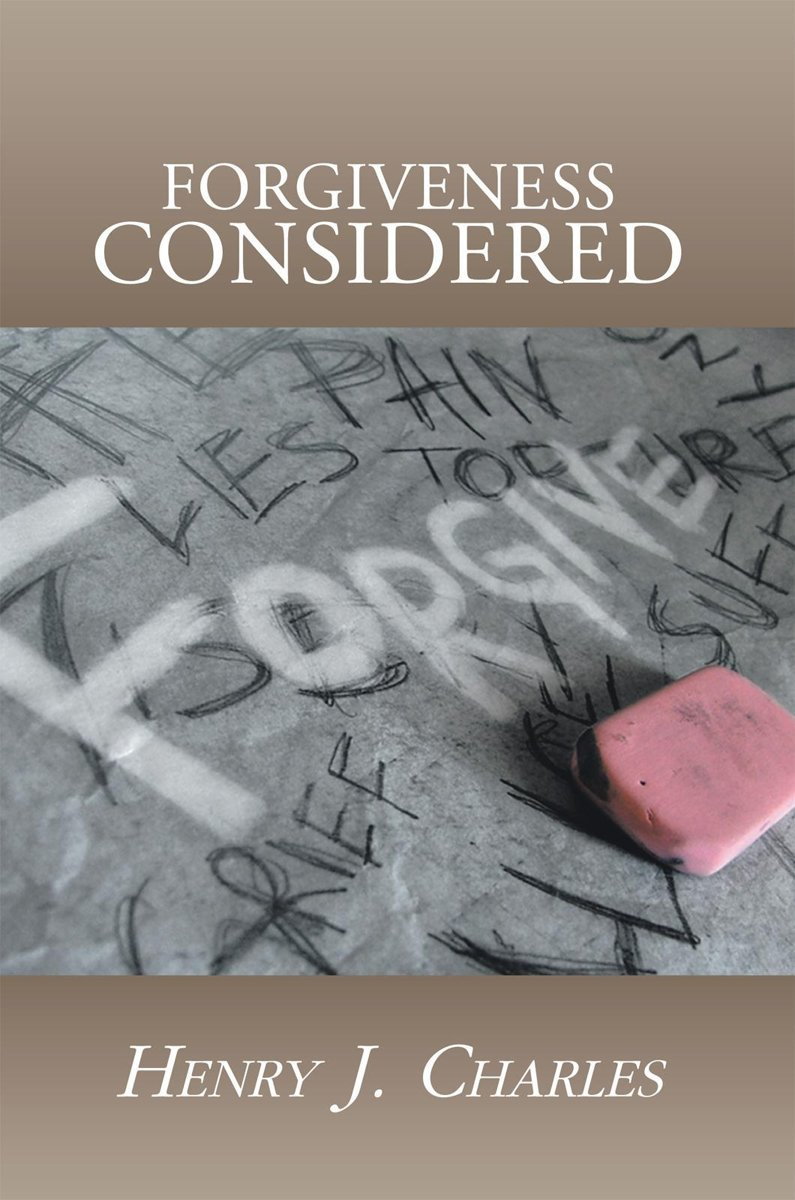 Forgiveness Considered