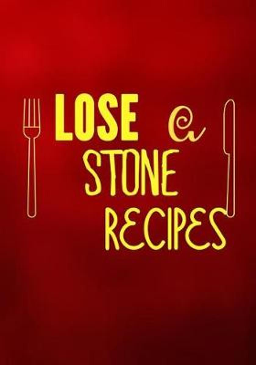 Lose a Stone Recipes