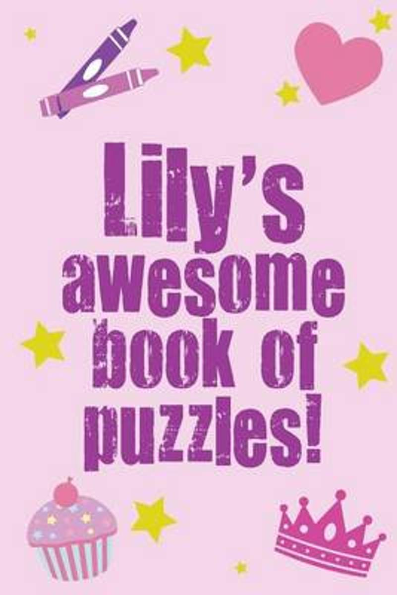 Lily's Awesome Book of Puzzles!