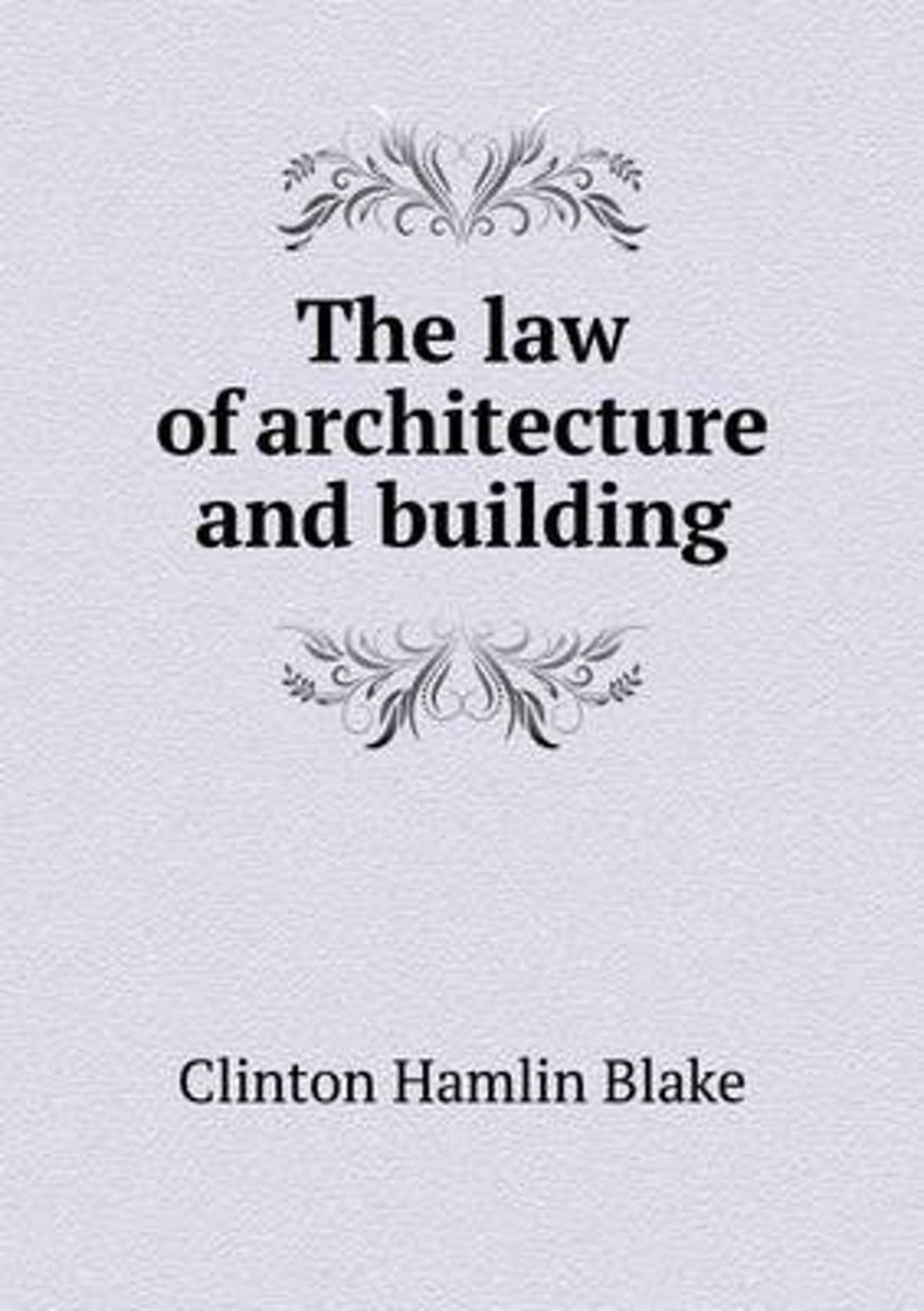 The Law of Architecture and Building