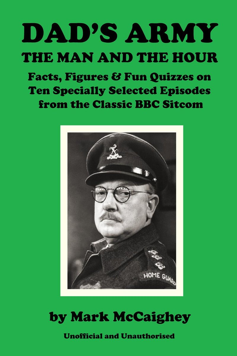 Dad's Army - The Man and The Hour