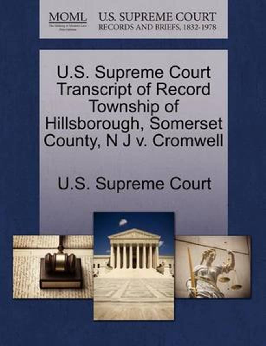 U.S. Supreme Court Transcript of Record Township of Hillsborough, Somerset County, N J V. Cromwell