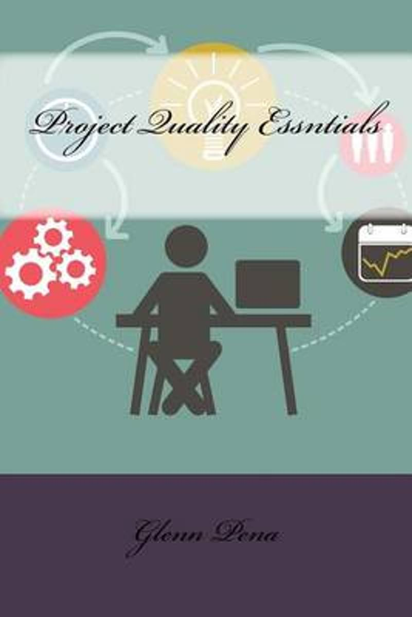 Project Quality Essntials