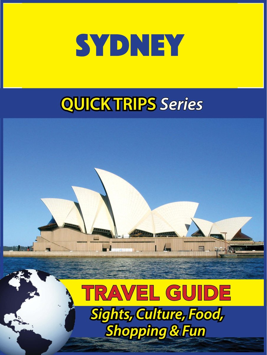 Sydney Travel Guide (Quick Trips Series)
