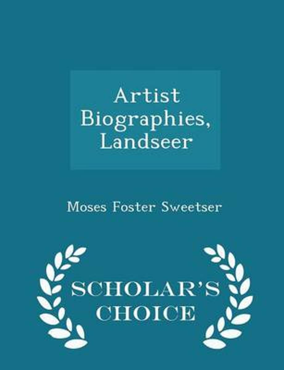 Artist Biographies, Landseer - Scholar's Choice Edition