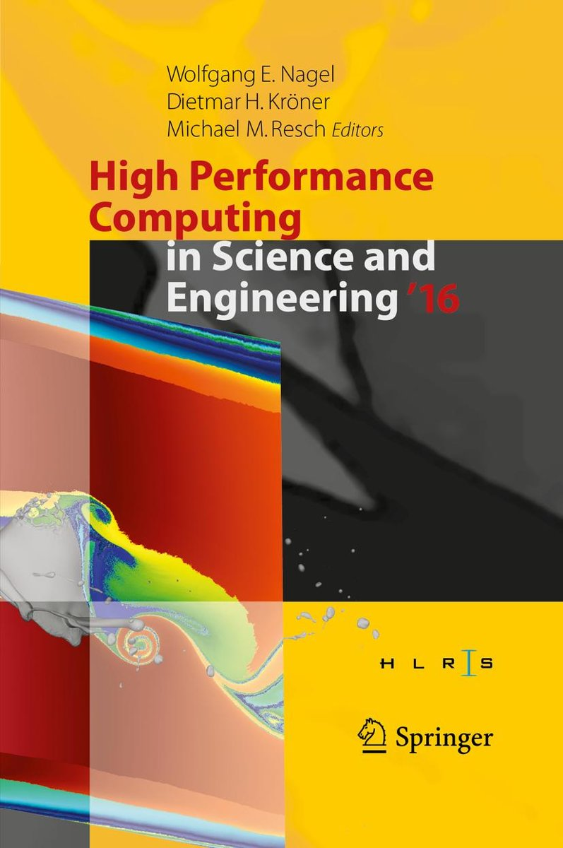 High Performance Computing in Science and Engineering ´16