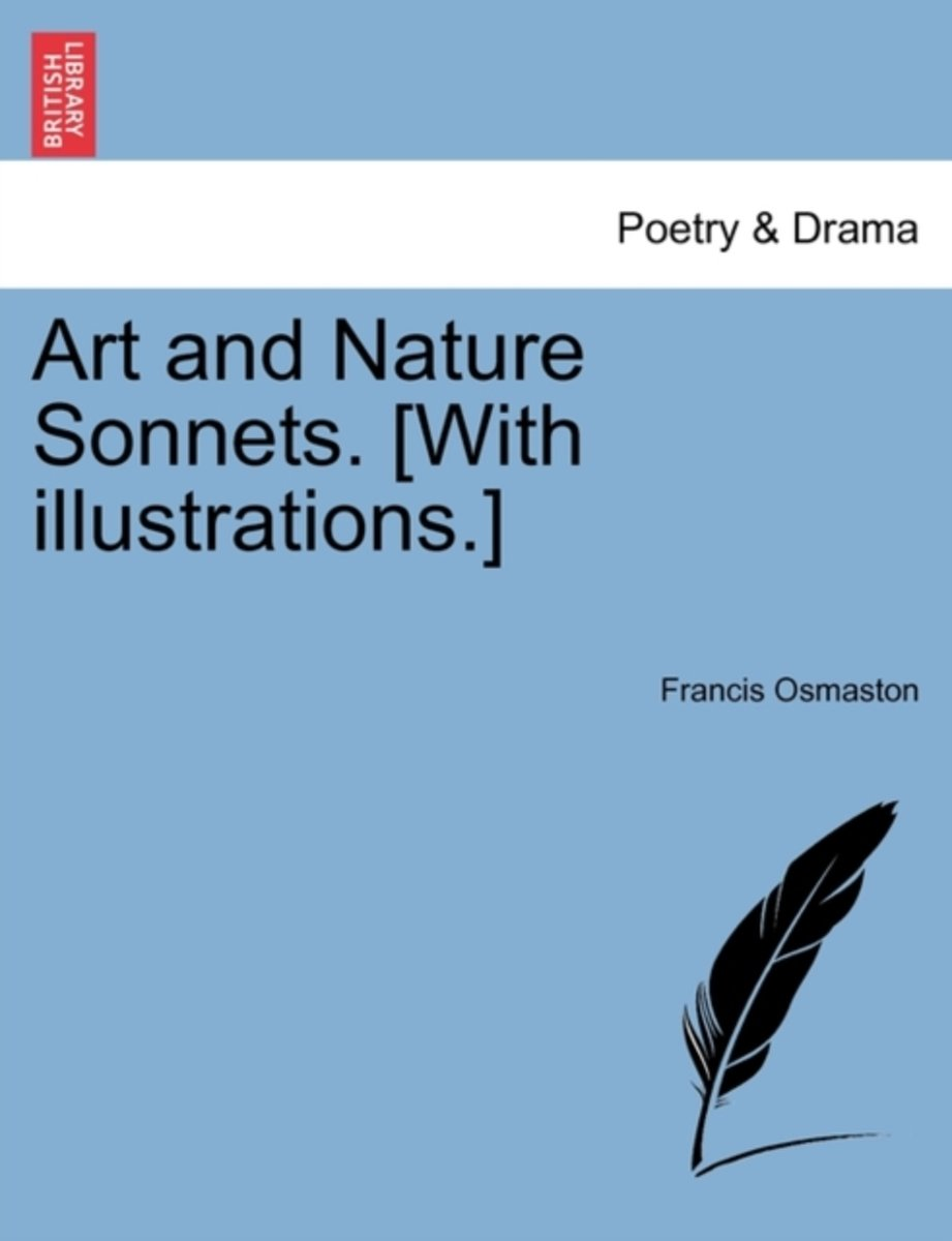 Art and Nature Sonnets. [With Illustrations.]