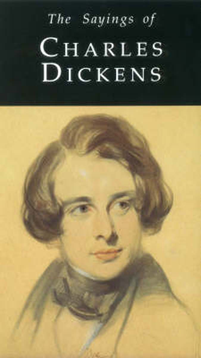 The Sayings of Charles Dickens