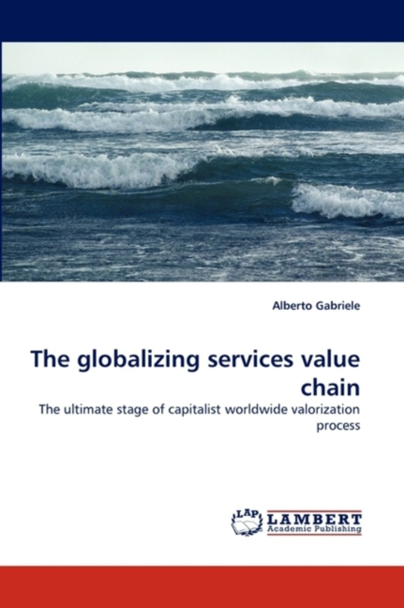 The Globalizing Services Value Chain