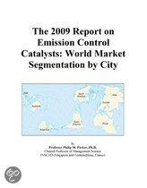 The 2009 Report on Emission Control Catalysts