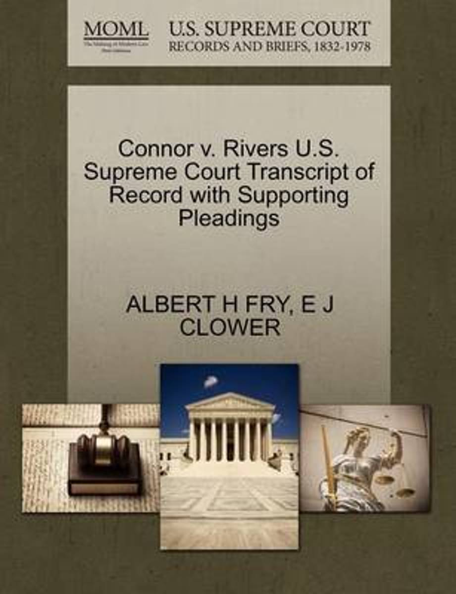 Connor V. Rivers U.S. Supreme Court Transcript of Record with Supporting Pleadings