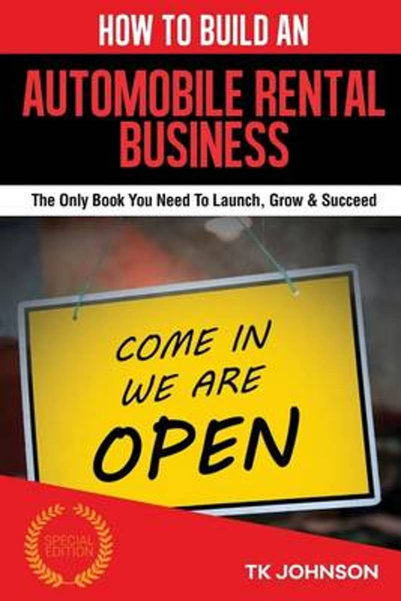 How to Build an Automobile Rental Business (Special Edition)