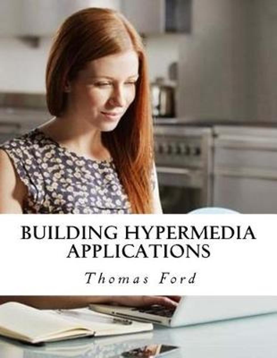 Building Hypermedia Applications