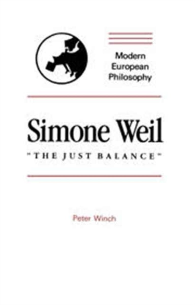 Simone Weil: ''The Just Balance''