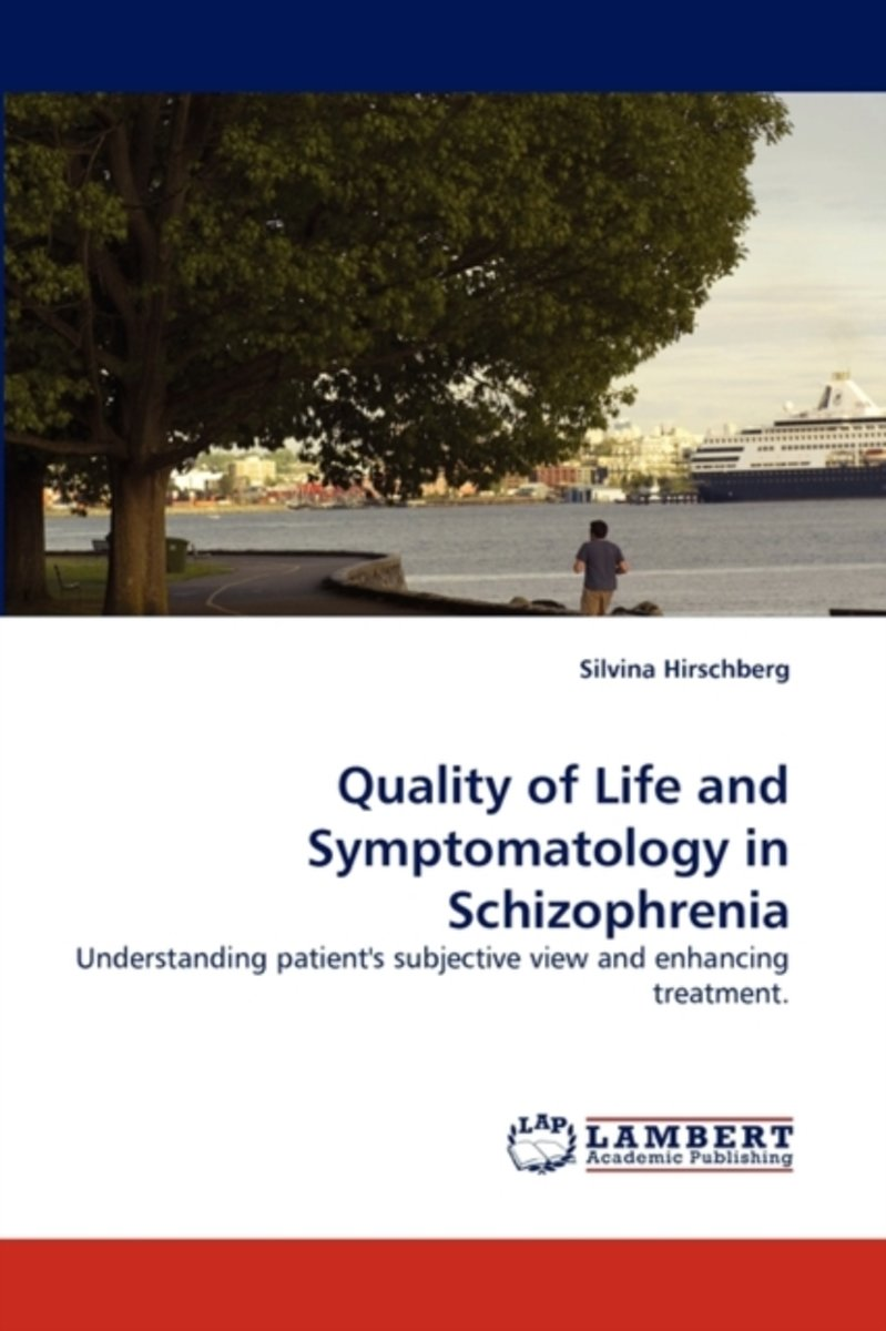 Quality of Life and Symptomatology in Schizophrenia