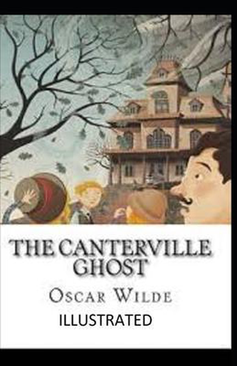 The Canterville Ghost Illustrated