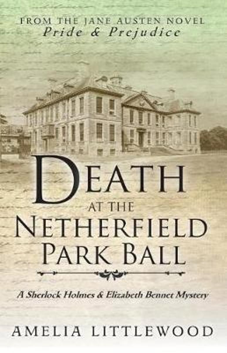 Death at the Netherfield Park Ball