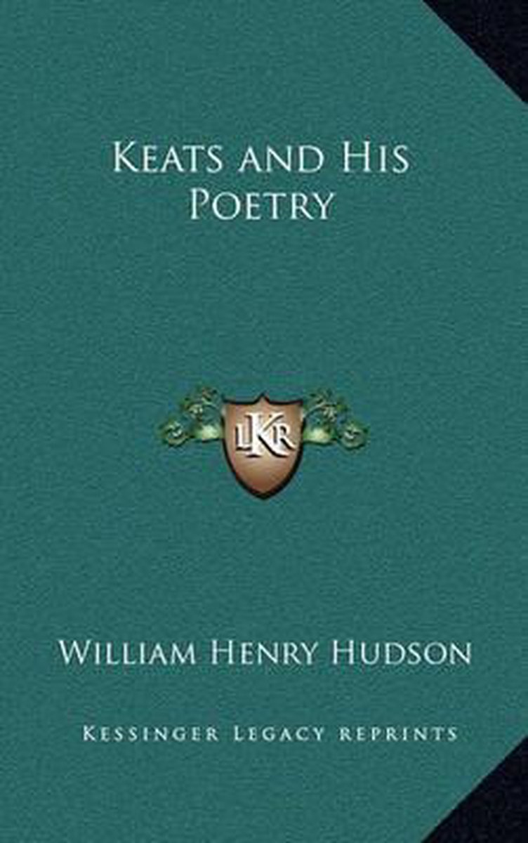 Keats and His Poetry