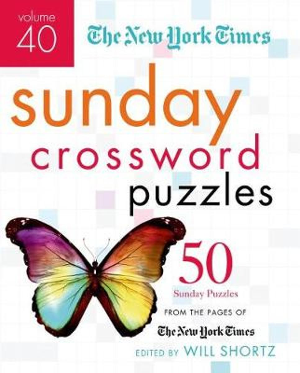 The New York Times Sunday Crossword Puzzles, Volume 40